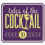 Tales of the Cocktail Notes
