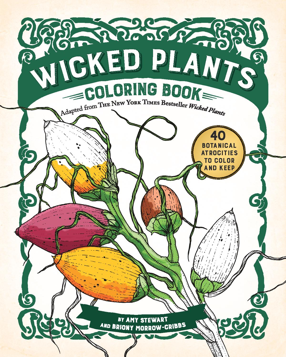 Wicked Plants Coloring Book Adapted From The New York