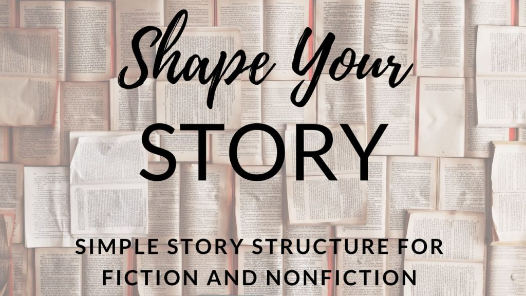 Shape Your Story