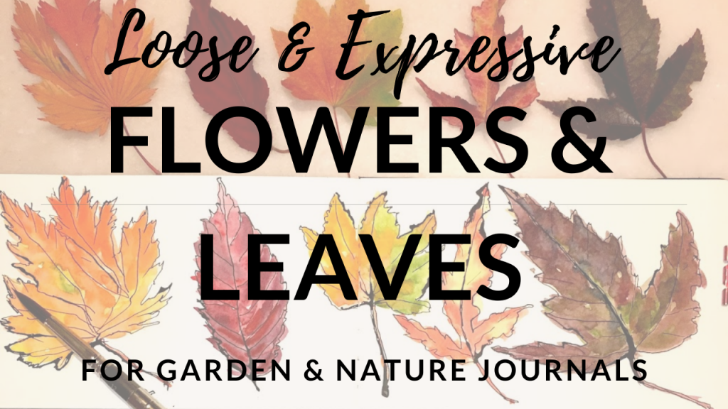 Loose & Expressive Flowers & Leaves