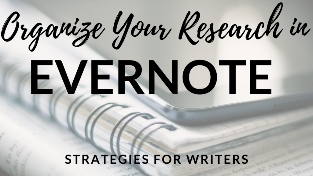 Organize Your Research in Evernote