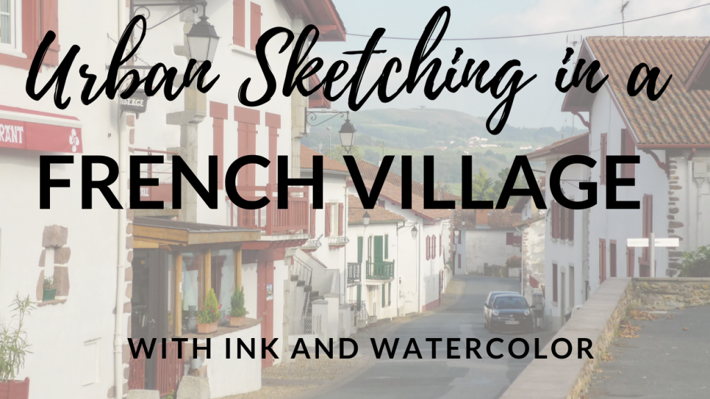 Urban Sketching in a French Village