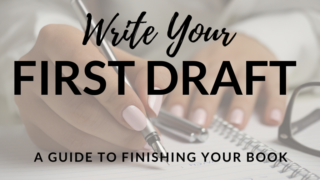 Write Your First Draft