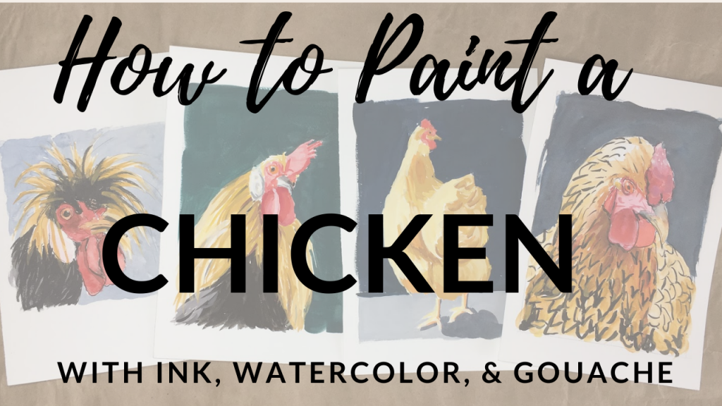 How to Paint a Chicken