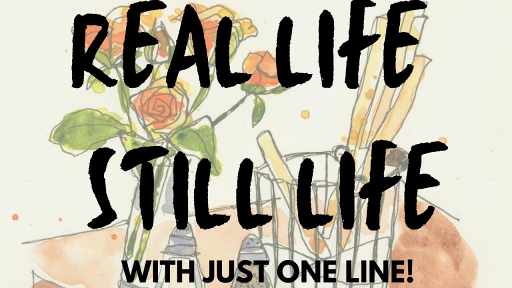 Real Life Still Life